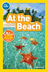 National Geographic Readers: At the Beach Kindle Edition