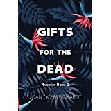 Gifts for the Dead (Rivers Book 2)