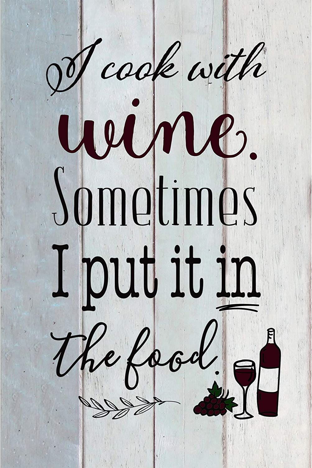 I Cook with Wine Wood Plaque by Bella & Beatrice | Inspiring Quotes 6