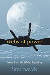 Webs of Power: Notes from the Global Uprising Kindle Edition