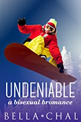 Undeniable: A Bisexual Bromance Kindle Edition