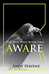 Aware (The Side Ways Book 2) Kindle Edition