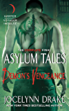 Demon's Vengeance: The Complete Final Asylum Tales