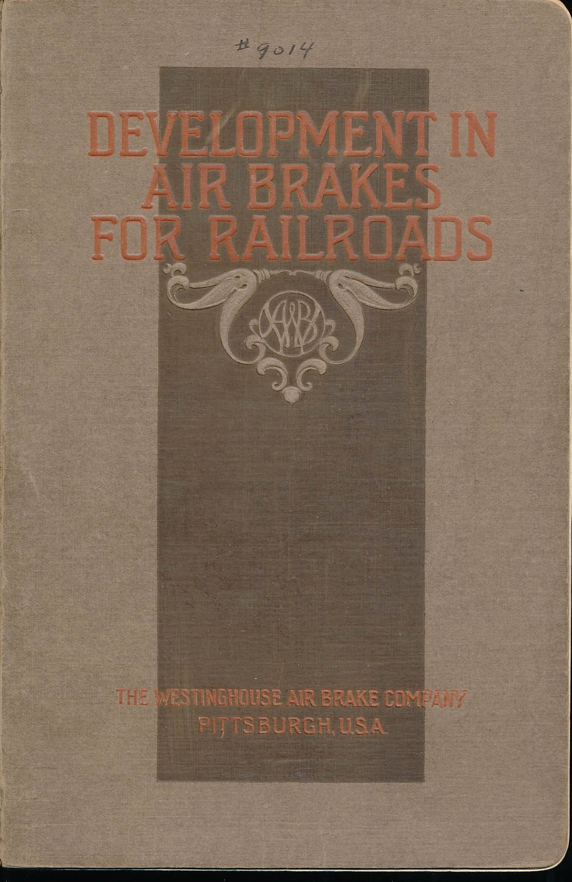 DEVELOPMENT IN AIR BRAKES FOR RAILROADS