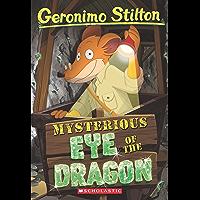Mysterious Eye of the Dragon (Geronimo Stilton #78) (English Edition)