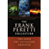 The Frank Peretti Collection: The Oath, The Visitation, and Monster