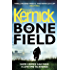 The Bone Field: The heart-stopping new thriller (The Bone Field Series)
