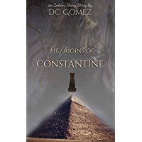The Origins of Constantine (The Intern Diaries)