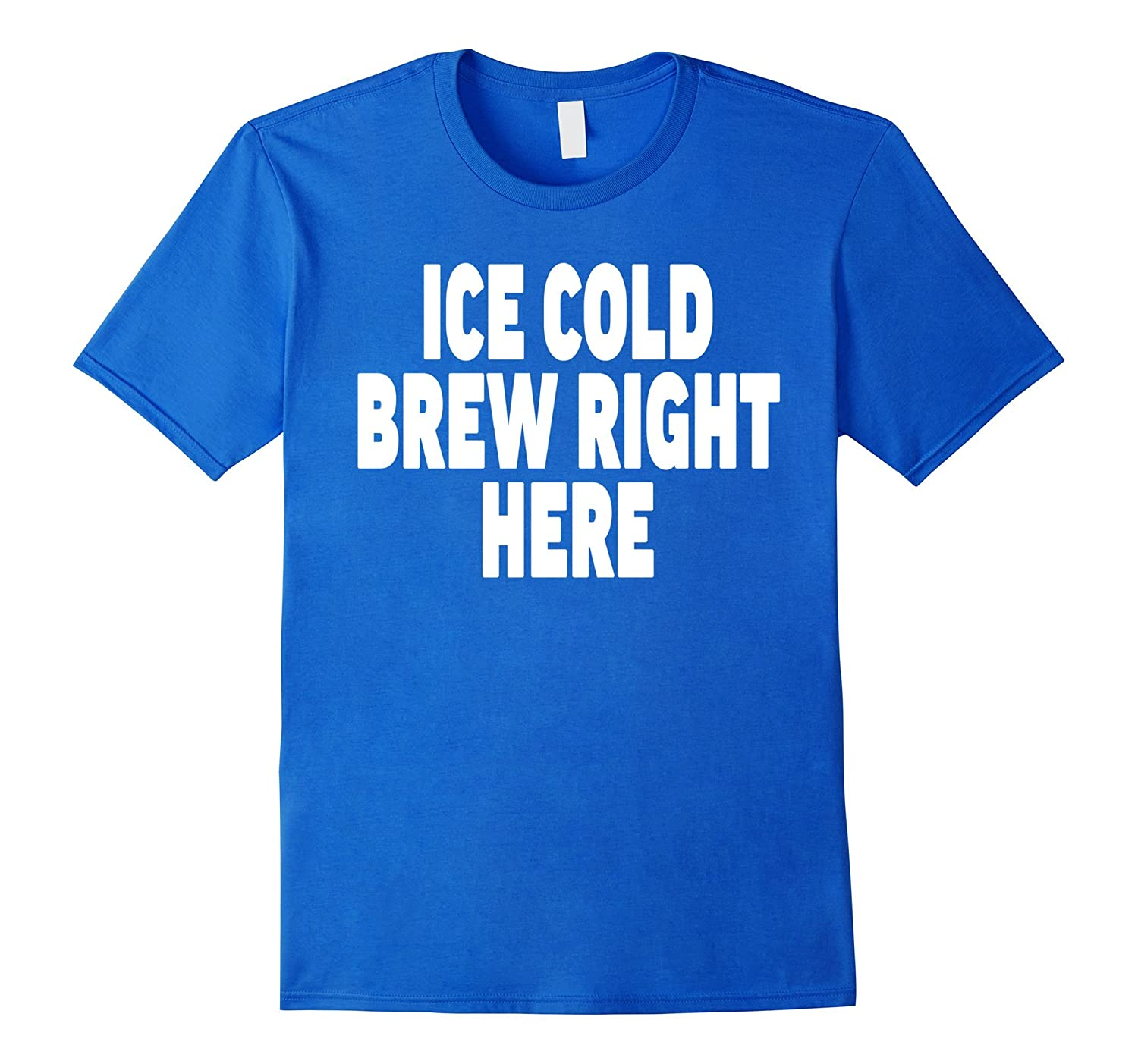 Beer Vendor Costume T Shirt - Ice Cold Brew Right Here-T-Shirt