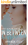 In Between Heartaches (Hearts in Waiting Duet: Book One)