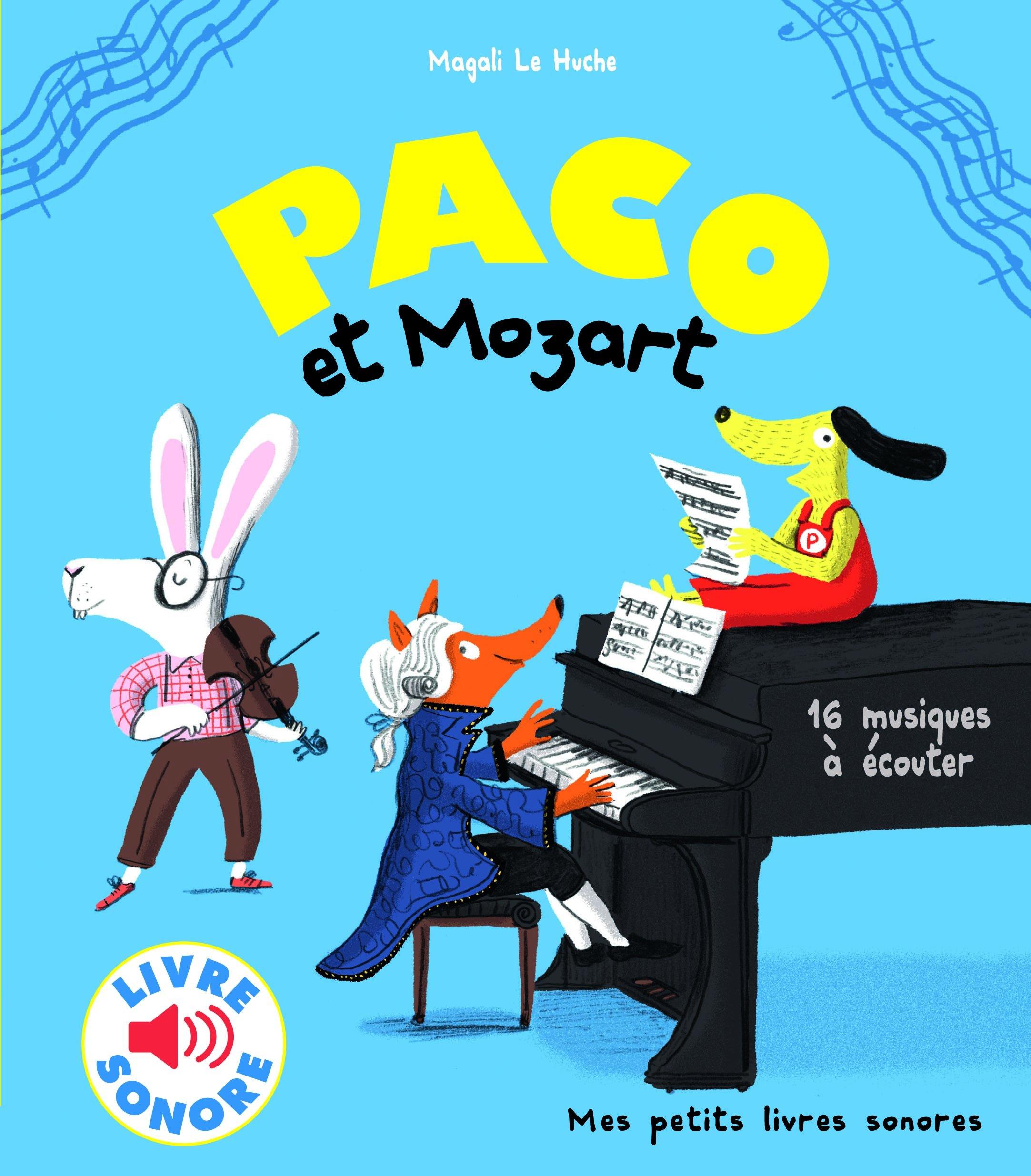 Amazon Fr Paco Et Mozart 16 Musiques A Ecouter Livre