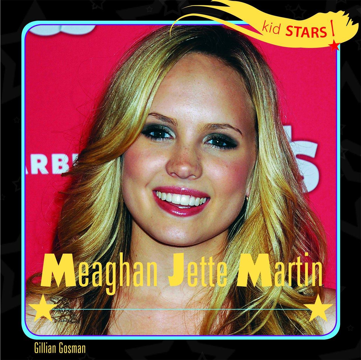 Read Online Meaghan Jette Martin (Kid Stars!) ebook