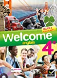 Welcome Anglais 4e éd. 2013 - Manuel de l'élève + Cd audio-Rom