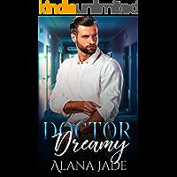Doctor Dreamy: A Sweet Co-Worker Romance