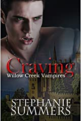 Craving (The Willow Creek Vampires Series Book 1) Kindle Edition