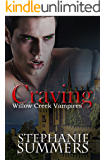 Craving (The Willow Creek Vampires Series Book 1)