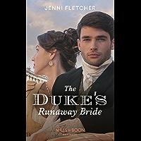 The Duke's Runaway Bride (Mills & Boon Historical) (Regency Belles of Bath, Book 3) (English Edition)