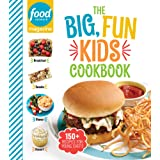 Food Network Magazine The Big, Fun Kids Cookbook: 150+ Recipes for Young Chefs (Food Network Magazine's Kids Cookbooks Book 1