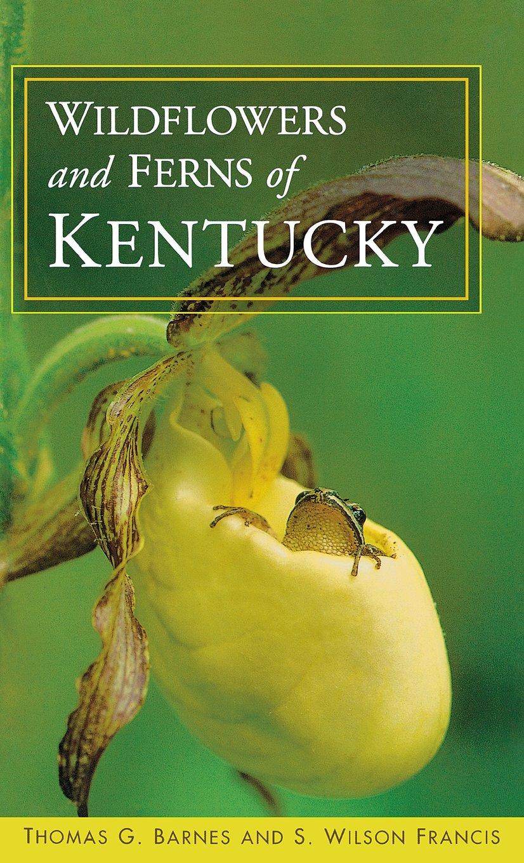 Wildflowers and Ferns of Kentucky pdf epub
