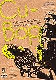 キューバップ  『キューバ~ニューヨーク ミュージックドキュメンタリー』 [DVD]