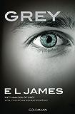Grey - Fifty Shades of Grey von Christian selbst erzählt: Band 1 - Fifty Shades of Grey aus Christians Sicht erzählt 1 - Roman (German Edition)