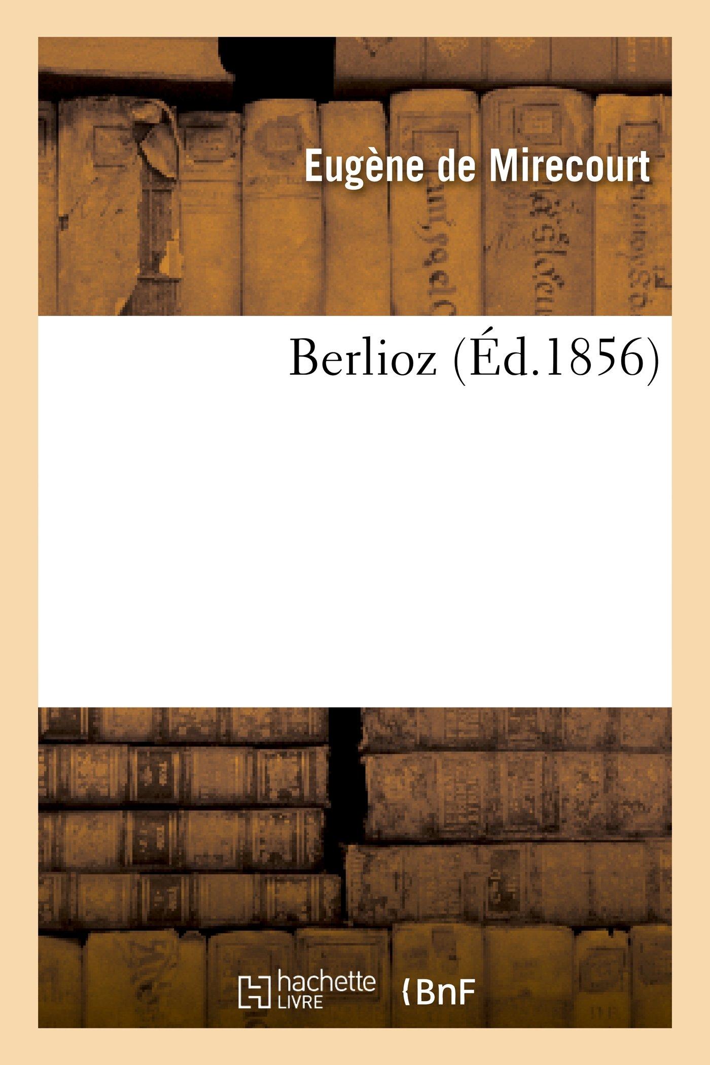 Berlioz (Arts) (French Edition) PDF