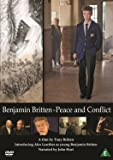 Benjamin Britten: Peace and Conflict [DVD] [2013] [NTSC]
