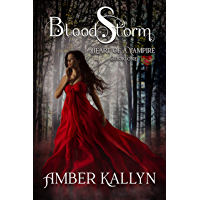 Bloodstorm (Heart of a Vampire, Book 1) (English Edition)