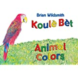 Animal Colors (Haitian Creole/English) (Haitian Edition)
