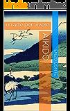 Aikido: un'arte per vivere