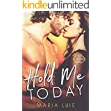 Hold Me Today (Put A Ring On It Book 1)
