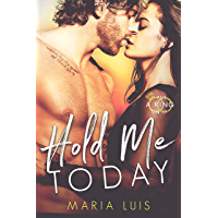 Hold Me Today (Put A Ring On It Book 1) (English Edition)