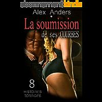 La soumission de ses Courbes 8, des romans érotiques BBW torrides.