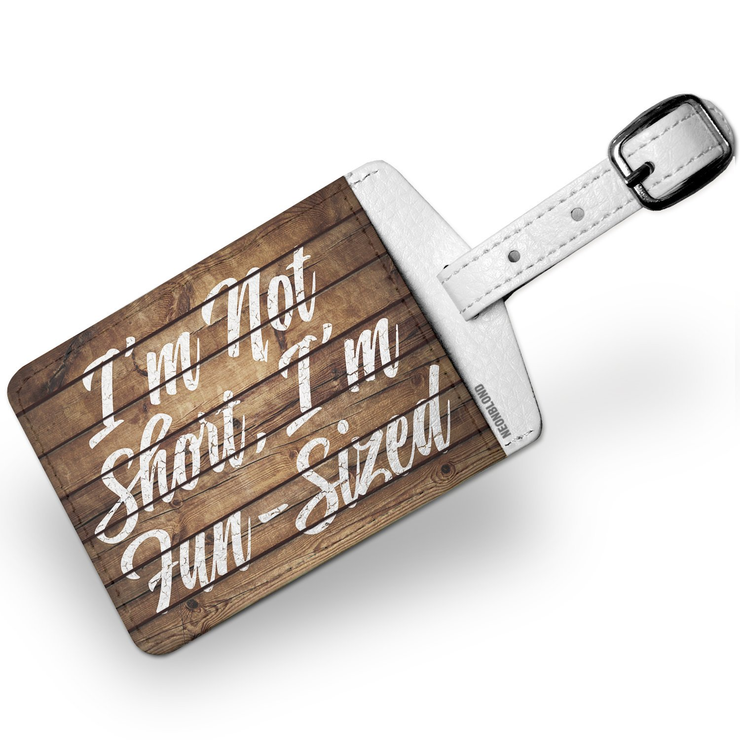 Luggage Tag Painted Wood I'm Not Short, I'm Fun-Sized - NEONBLOND