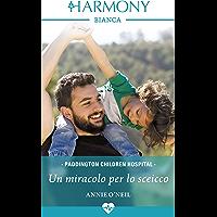 Un miracolo per lo sceicco (Paddington Children Hospital Vol. 5) (Italian Edition)