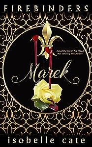 Firebinders: Marek: A Paranormal Romance Firebinders Series (The Firebinders Series Book 1)