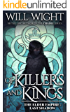 Of Killers and Kings (The Elder Empire: Shadow Book 3)