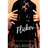 Flicker: An Ahmalee and Cain Update (An Unlikely Love)