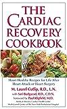 The Cardiac Recovery Cookbook: Heart Healthy