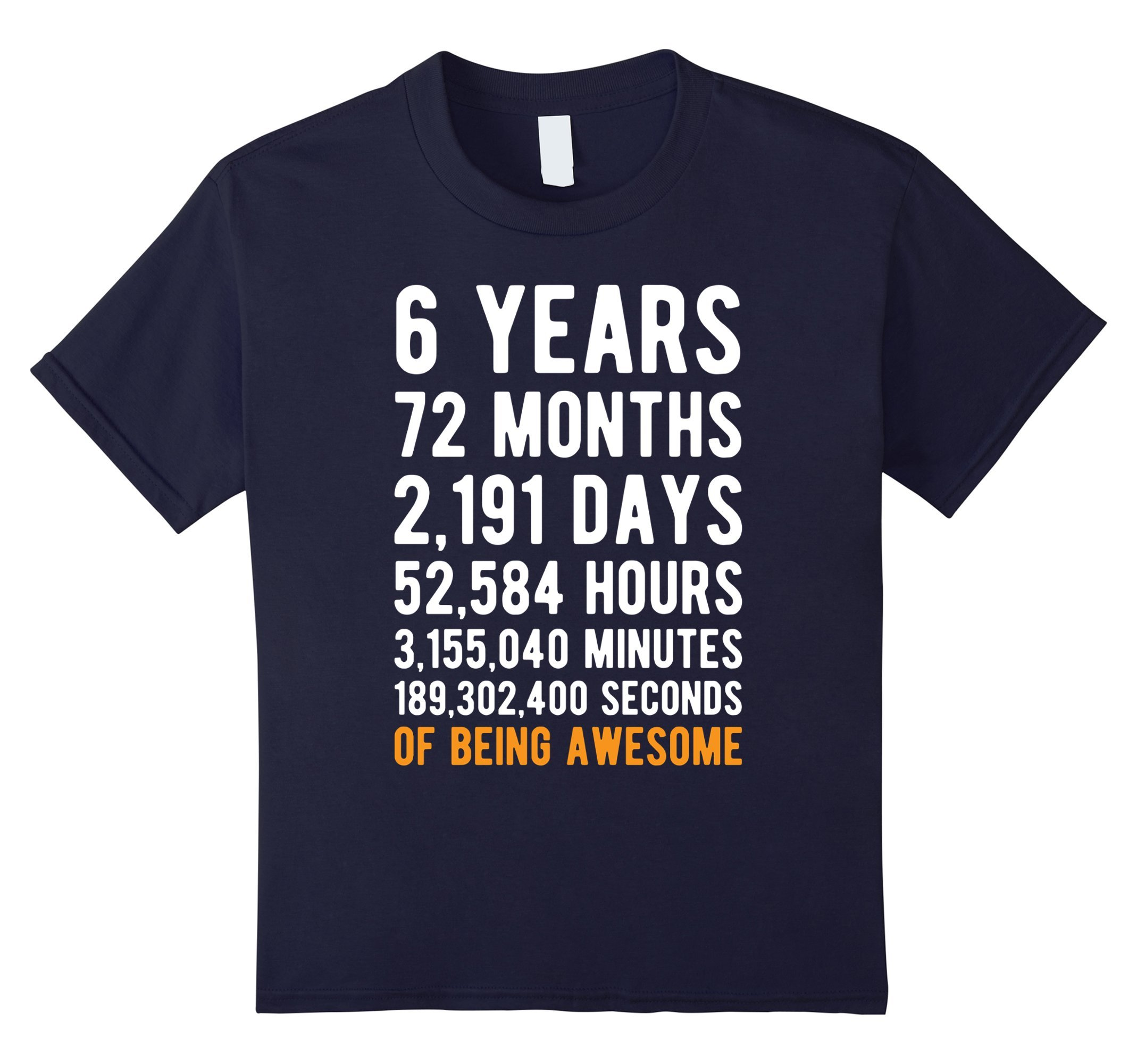 Kids 6th Birthday Gift T Shirt 6 Years Old Being Awesome Tee 6 Navy