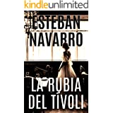 LA RUBIA DEL TÍVOLI (Spanish Edition)