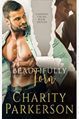 Beautifully Torn (Candied Crush Book 16) Kindle Edition