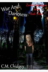 War And Darkness (Zombie Apocalypse Series, Book 3) Kindle Edition