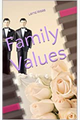 Family Values Kindle Edition