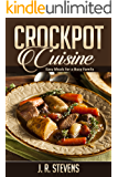 Crockpot Cuisine: Easy Meals for a Busy Family