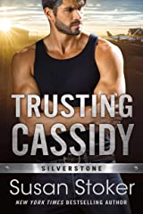 Trusting Cassidy (Silverstone Book 4) Kindle Edition
