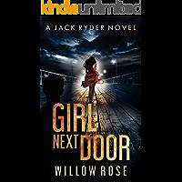 GIRL NEXT DOOR: An edge of your seat - vicious serial killer thriller. (Jack Ryder Book 5)
