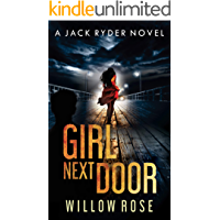 GIRL NEXT DOOR: An edge of your seat - vicious serial killer thriller. (Jack Ryder Book 5)