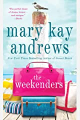 The Weekenders: A Novel Kindle Edition