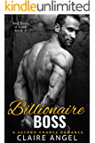 Billionaire Boss: A Second Chance Romance (Bad Boys in Love Book 2)